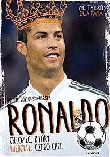 Okładka książki Ronaldo. Chłopiec, który wiedział, czego chce