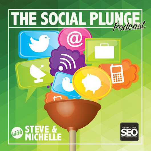 The Social Plunge Episode 10 | Social Media Marketing Podcast for Plumbers