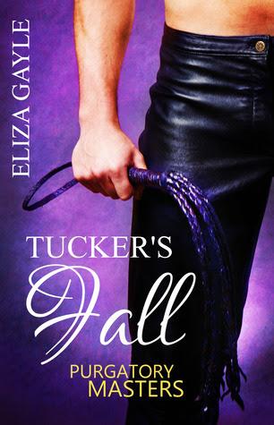 Tucker's Fall   (Purgatory Masters, #1)