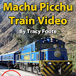 Watch Machu Picchu Train Video: Scenic Views Riding the Peru Rail from Cusco Ollanta to Aguas Calientes Pueblo () online - Amazon Video