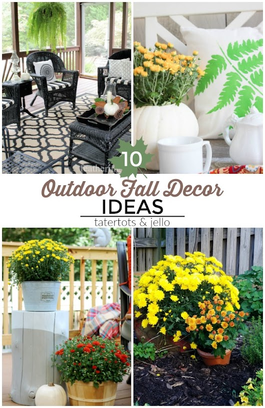 Great Ideas -- 10 Colorful Outdoor Fall Decor Ideas!