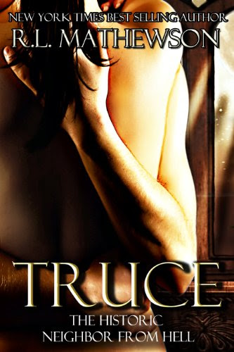 Truce (Neighbor from Hell) by R.L. Mathewson