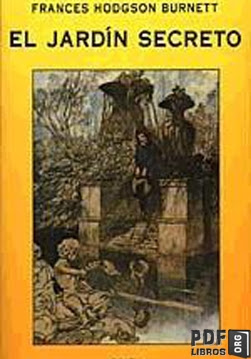 El jardin secreto - Frances Hodgson Burnett | Libros PDF en PDFLibros.org