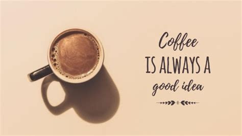 good coffee idea desktop wallpaper  wallpaper maker