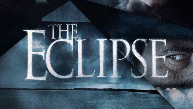 The Eclipse | filmes-netflix.blogspot.com