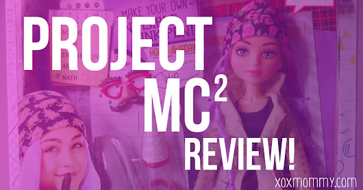 Project Mc2 Review! » xox Mommy