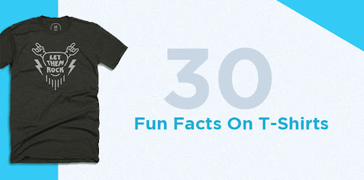 30 Fun Facts On T-Shirts You Would Love to Know