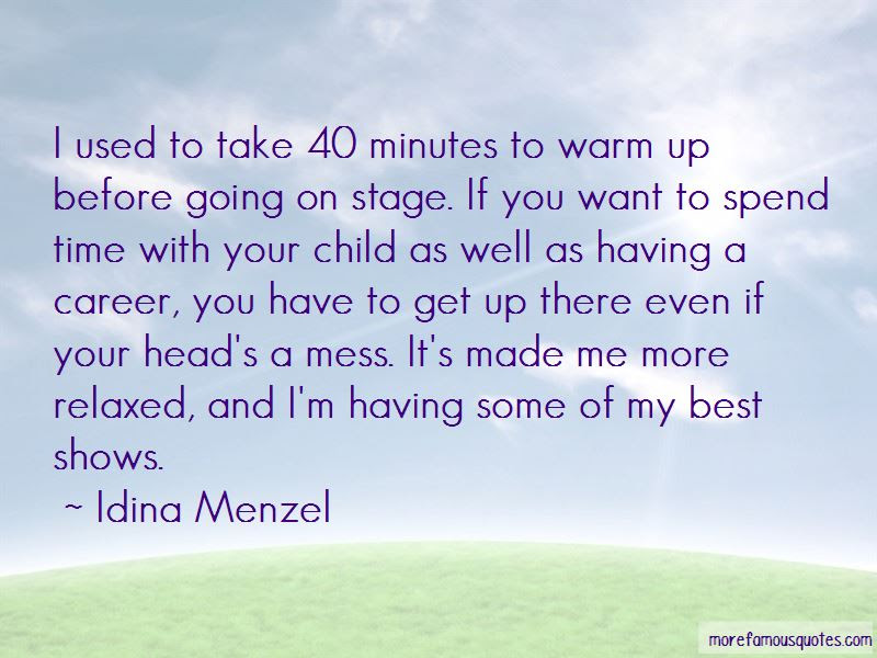 Spend Time With Child Quotes Top 17 Quotes About Spend Time With
