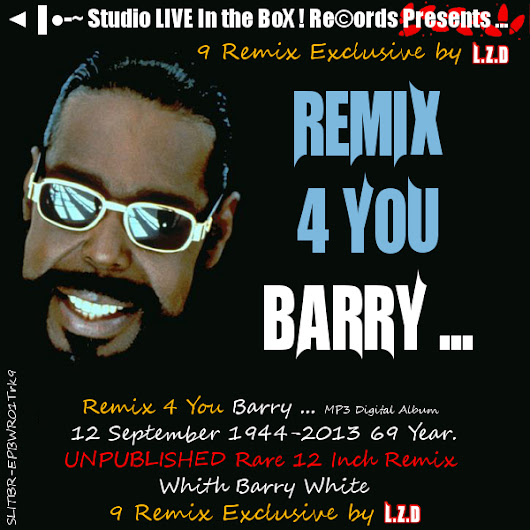 L.Z.D Feat. Barry White - Remix 4 You Barry ...