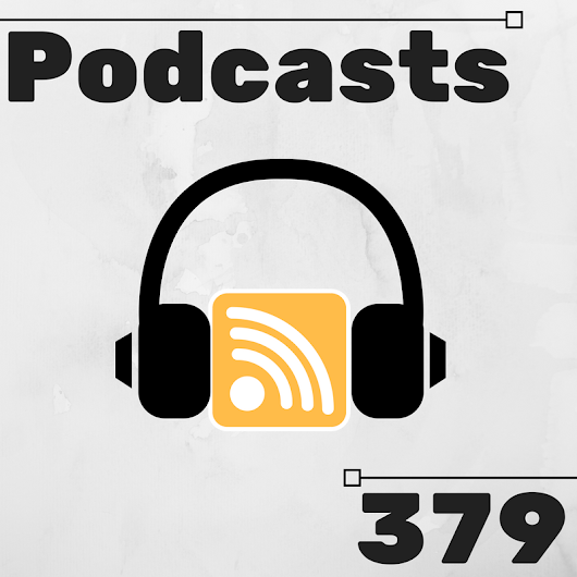 20 Questions Tuesday: 379 - Podcasts