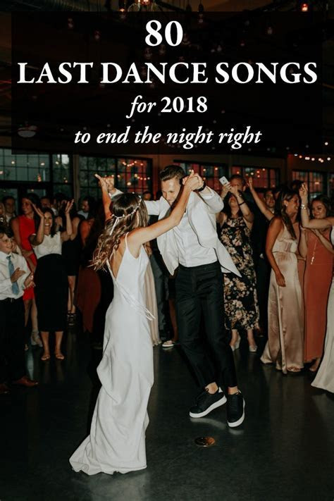 80 Last Dance Songs for 2018 to End the Night Right