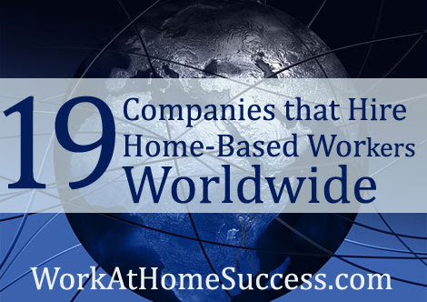 19 Companies that Hire Home-Based Workers Worldwide