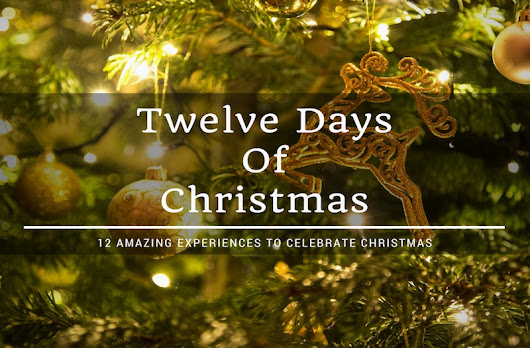 How to Celebrate Twelve Days of Christmas as a Traveler?