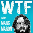 Comedian Marc Maron, booked here, demands to know, WTF?