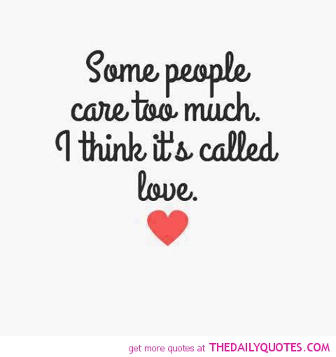 100 Really Powerful Quotes On Caring Too Much Paulcong