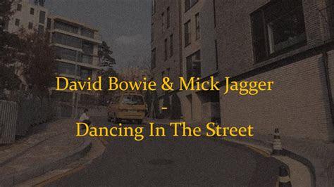 david bowie mick jagger dancing   street lyrics