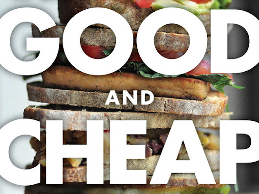 Good and Cheap: Eat Well on $4/Day (the PDF is free!)