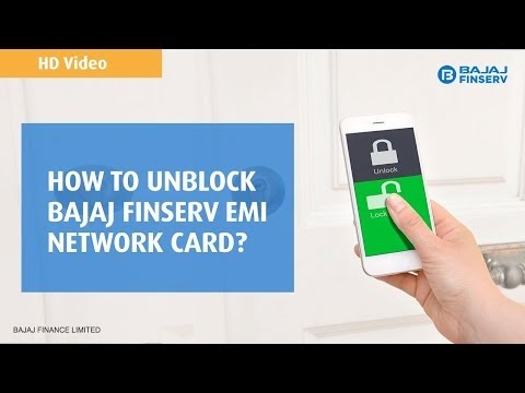 Unblocking Bajaj Finserv EMI Card
