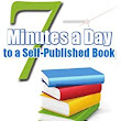 7 Minutes a Day to a Self-Published Book - Kindle edition by Rob Bignell. Reference Kindle eBooks @ Amazon.com.