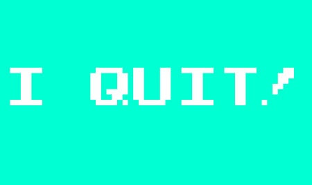 When to say those three little words: 'I am quitting' • The Register