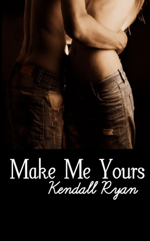 Make Me Yours (Unravel me #2)