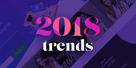 12 Web Design Trends to Look for in 2018 - eWebDesign