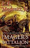 Imager's Battalion, by L.E. Modesitt, Jr.