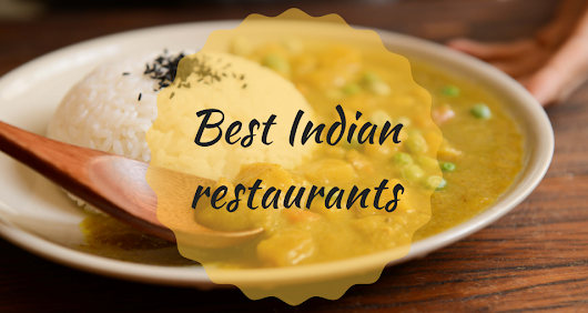 Best Indian restaurants in Barcelona | Barcelona-Home