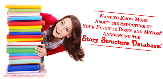Want to Know More About the Structure of Your Favorite Books and Movies? Announcing the Story Structure Database! - Helping Writers Become Authors