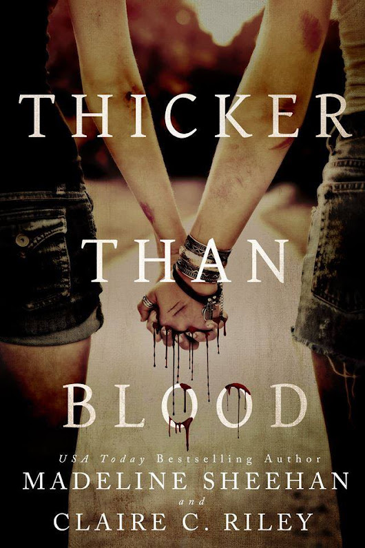 ☣REVIEW☢Thicker Than Blood by Madeline Sheehan & Claire C. Riley☣