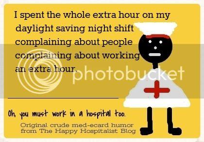 Daylight saving fall back night shift nurse ecard humor