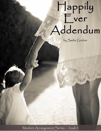 Happily Ever Addendum (Modern Arrangements Trilogy 3) by Sadie Grubor