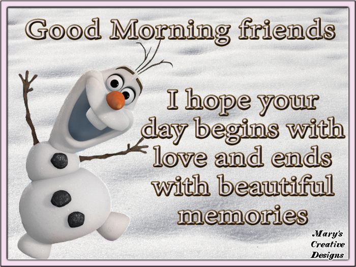 Olaf Good Morning Quote For Friends Pictures Photos And Images For