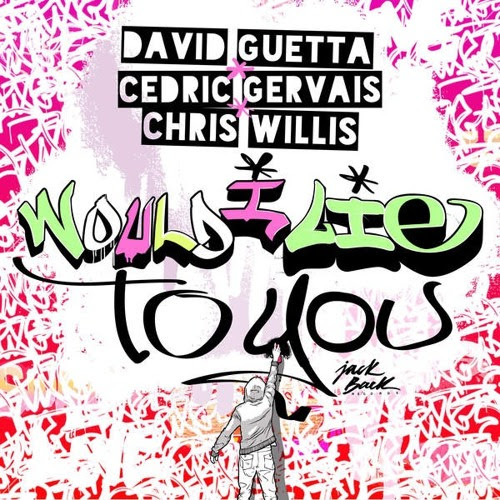 David Guetta, Cedric Gervais & Chris Willis - Would I Lie To You (Mario Vee Edit) by Mario Vee Official