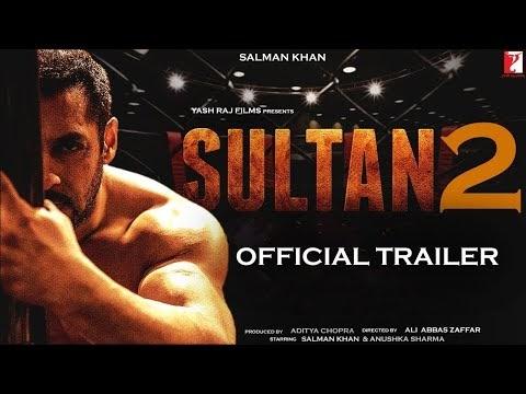 Sultan 2   31 Interesting Facts   Salman Khan   Anushka Sharma   Ali Abbas Zafar   Aditya Chopra
