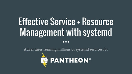 Effective service and resource management with systemd