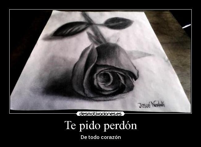 Frases De Perdoname Por Lastimarte Lo Lamento Love Alin Imagenes