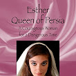 Great Read! Esther Queen of Persia: A Courageous Woman for a Dangerous Time by Jim Baumgardner