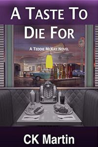 A Taste To Die For by C. K. Martin