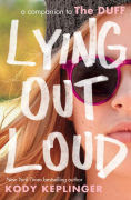 Title: Lying Out Loud: A Companion to The DUFF, Author: Kody Keplinger