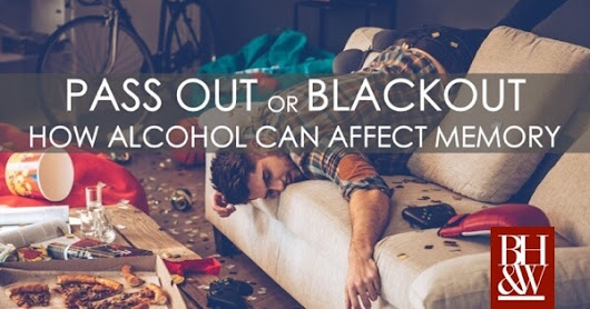 Passout vs. Blackout: How Alcohol Can Affect Memory (Voice for Defense Article)