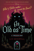 Title: As Old as Time (Twisted Tale Series #3), Author: Liz Braswell