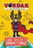 Gutenberg promove contação de história de 'Vordak, o Incompreensível', em São Paulo