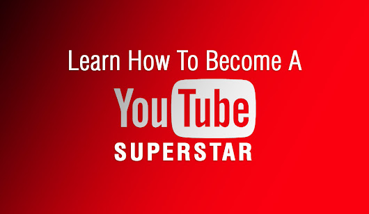 Learn How To Become A YouTube Superstar Overnight