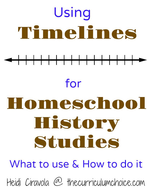 Using Timelines for Homeschool History Studies - The Curriculum Choice