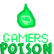 Gamers Poison Offical Website