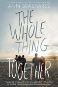 Title: The Whole Thing Together, Author: Ann Brashares