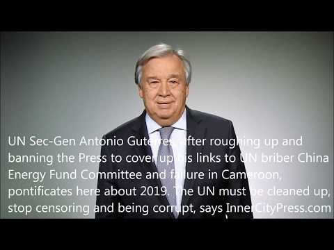 Inner City Press UNSG Guterres 2019 Message Ignores His Cover Up Of UN Bribery Failure