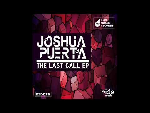 Joshua Puerta - The Last Call (Original Mix)