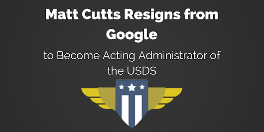Matt Cutts Resigns from Google, Confirms He's Staying With the US Digital Service - Search Engine Journal